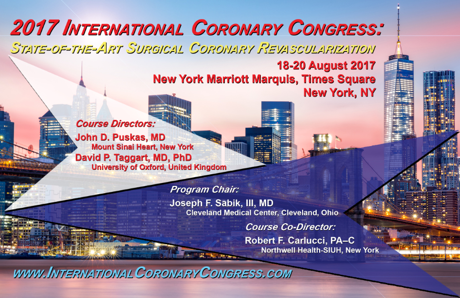 2017 International Coronary Congress, August 18-20, New York Marriott Marquis, New York, NY